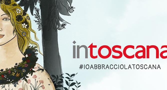 Intoscana, cresce la voglia di informazionee lancia #ioabbracciolatoscana